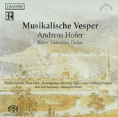 Musikalische Vesper : Hofer, Biber, Valentini, Dolar
