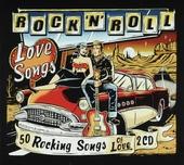 Rock 'n' roll love songs : 50 rocking songs of love