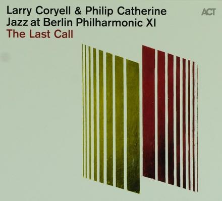 The last call : jazz at Berlin Philharmonic XI