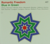 Romantic freedom : Blue in green