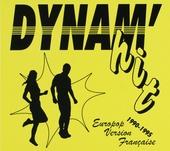 Dynam'hit : Europop version Française 1990-1995