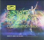 A state of trance 1000 : Celebration mix