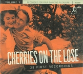 Cherries on the lose ; 28 first recordings. vol.3