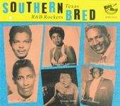 Southern bred ; Texas r&b rockers. vol.12