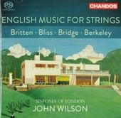 English music for strings : Britten, Bliss, Bridge, Berkeley