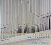 Sounds of the centuries : Die grosse Orgel von Sankt Margaret München