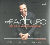 Giorgio Caoduro : The art of virtuoso baritone