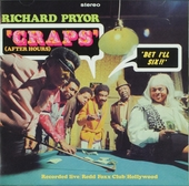 Craps : After hours - Recorded live Redd Foxx Club Hollywood