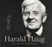 Harald Haug : Rosita - Portrett av ein bygdemusikar
