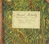 Rural felicity : fiddle tunes from 18th and 19th century North America