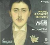 Proust, le concert retrouvé : a concert at the Ritz during the Belle Epoque