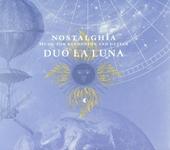 Nostalghia ; Music for bandoneon and guitar
