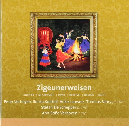 Zigeunerweisen : Doppler, De Sarasate, Ravel, Brahms, Bartok, Ligeti