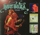 Trilogy : Hot Tuna ; First pull up, then pull down ; Double dose