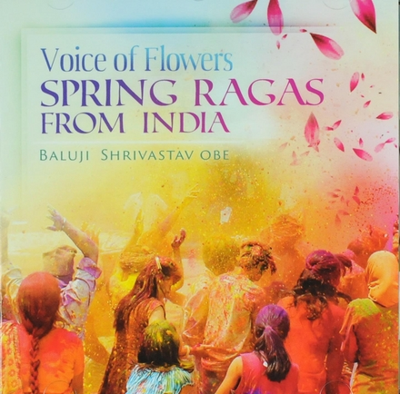 Voice of flowers : spring ragas from India
