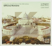 Officina Romana : a wonder lab at the dawn of the 18th century