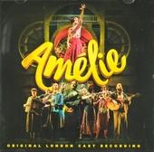 Amélie : Original London cast recording