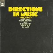 Directions in music 1969 to 1973 : Miles Davis his musicians and the birth of a new age of jazz