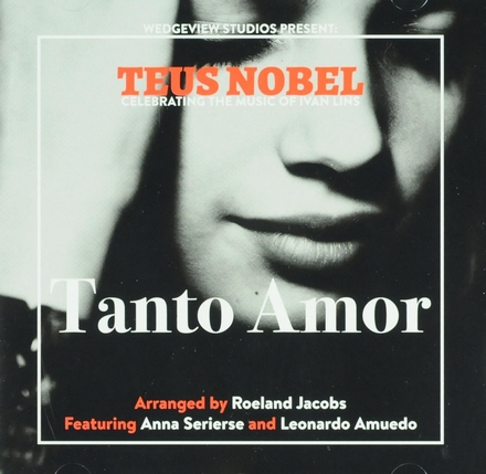 Tanto amor : celebrating the music of Ivan Lins