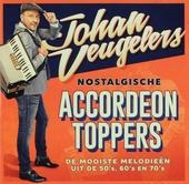 Nostalgische accordeon toppers : de mooiste melodieën uit de 50's, 60's en 70's
