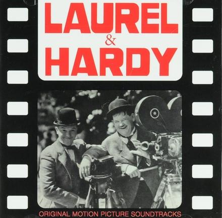 Laurel & Hardy : original motion picture soundtracks