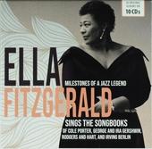 Milestones of a jazz legend : Ella Fitzgerald sings the songbooks
