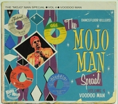 The Mojo Man special : Voodoo man. vol.4