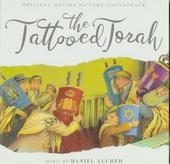 The tattooed Torah : Original motion picture soundtrack