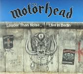 Louder than noise... : Live in Berlin