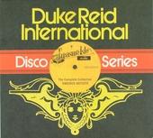 Duke Reid International disco series : the complete collection