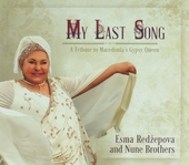 My last song : a tribute to Macedonia's gypsy queen