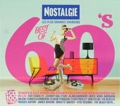 Nostalgie : Les plus grandes chansons - Best of 60's