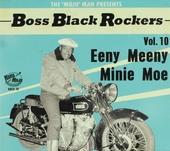 Boss black rockers : Eeny meeny minie moe. vol.10