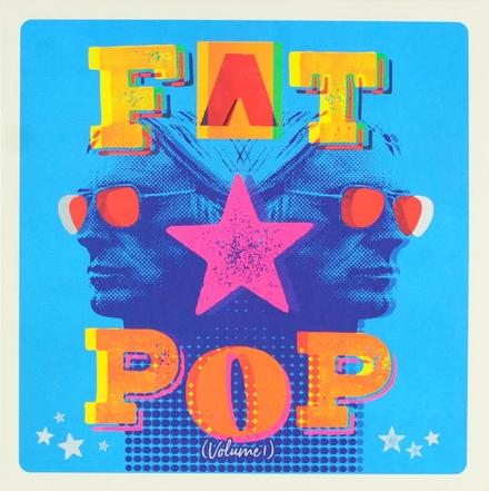 Fat pop. Vol. 1