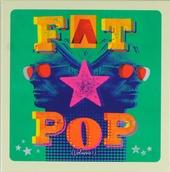 Fat pop. vol.1