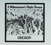 A midsummer's night dream ; Oberon live spring 1971
