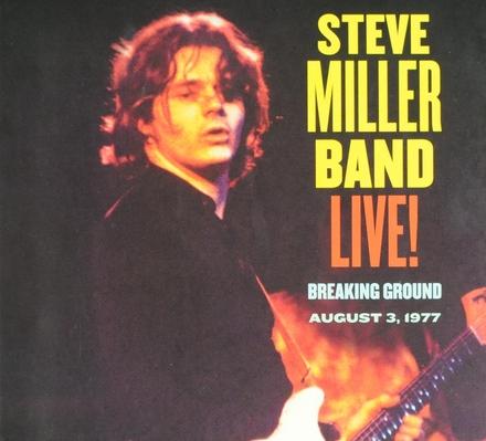 Live! : breaking ground August 3, 1977