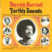 Presents earthly sounds : Classic reggae sounds from the Crystal vaults