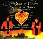 Parfums d'escales : Danses et airs slaves