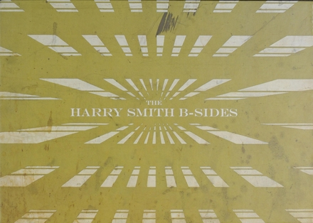 The Harry Smith B-sides