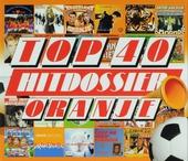 Top 40 hitdossier : Oranje