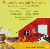 Fiddles, forests and fowl fables