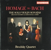 Homage to Bach : The solo violin sonatas arranged for string quartet by Paul Cassidy