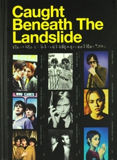 Caught beneath the landslide : The other side of Britpop and the 90's