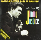 When my little girl is smiling : The best of Jimmy Justice