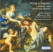 Virtù e amore : Sinfonie e arie del secondo Barocco