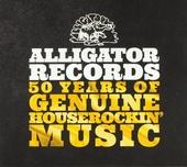 Alligator Records : 50 years of genuine houserockin' music