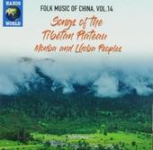 Songs of the Tibetan Plateau : Monba and Lhoba peoples. Vol. 14