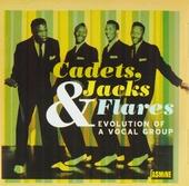 Cadets, Jack & Flares : Evolution of a vocal group