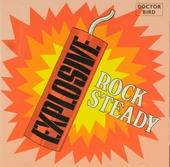Explosive rock steady